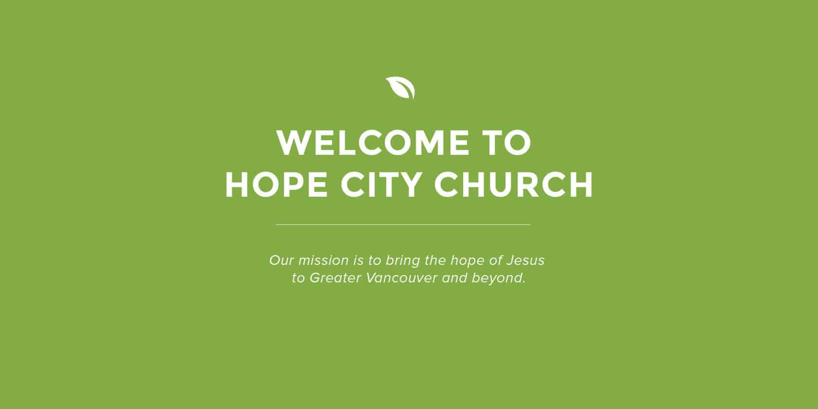 Welcom to Hope City Church